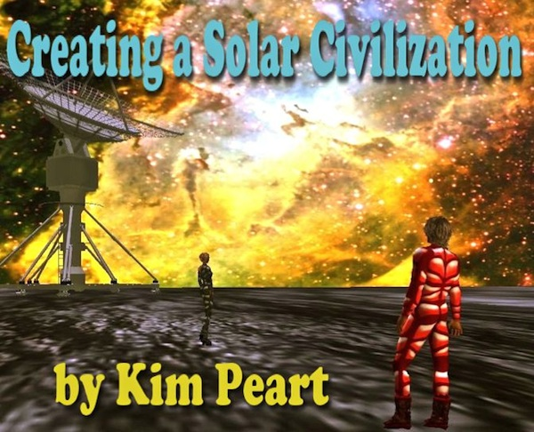 Creating a Solar Civilization